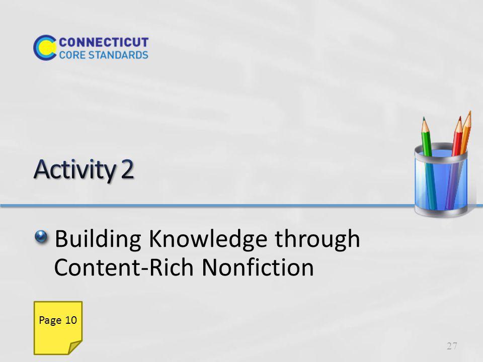 Building Knowledge through Content-Rich Nonfiction K–5 1.On your chart paper, write Shift 1: Building Knowledge through content-rich nonfiction.
