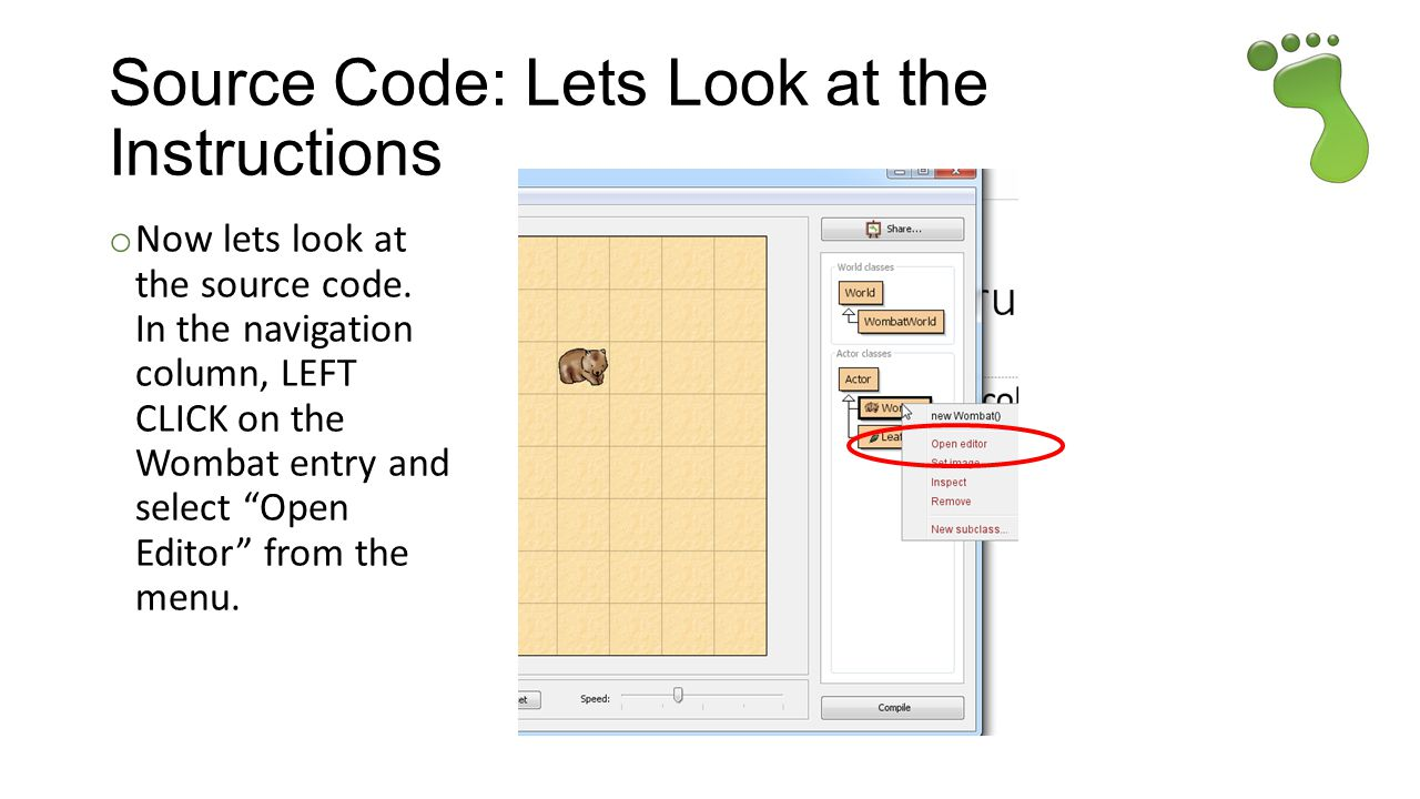 Source Code: Lets Look at the Instructions o Now lets look at the source code.