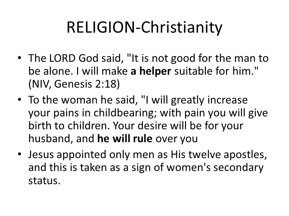 RELIGION-Christianity The LORD God said,