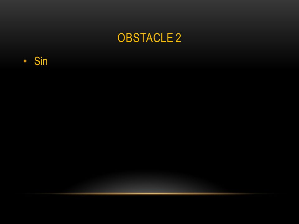 OBSTACLE 2 Sin