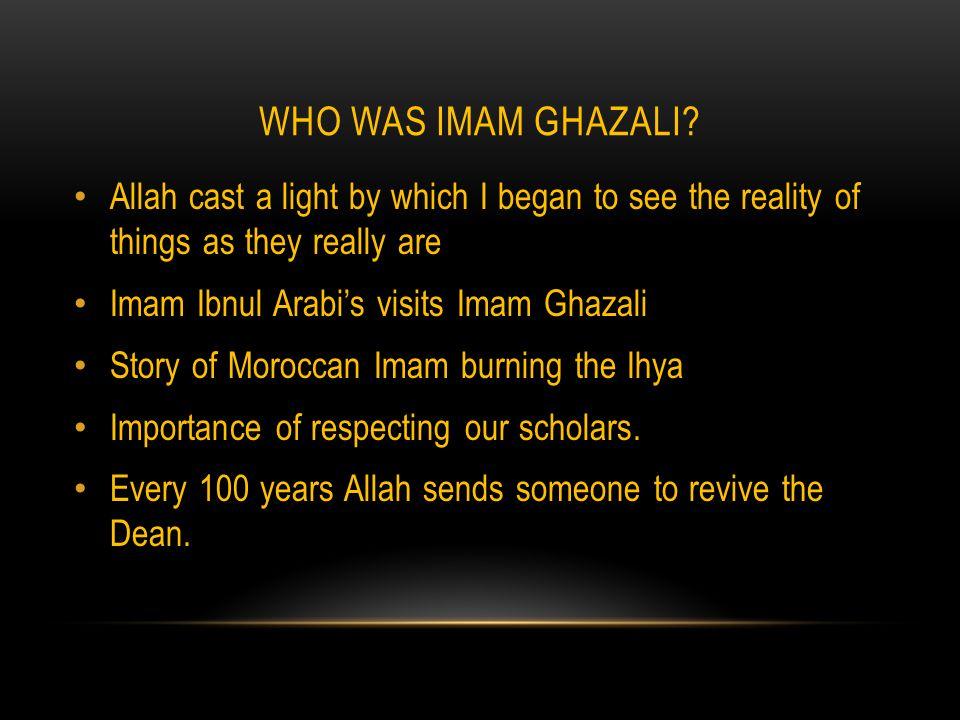 WHO WAS IMAM GHAZALI.