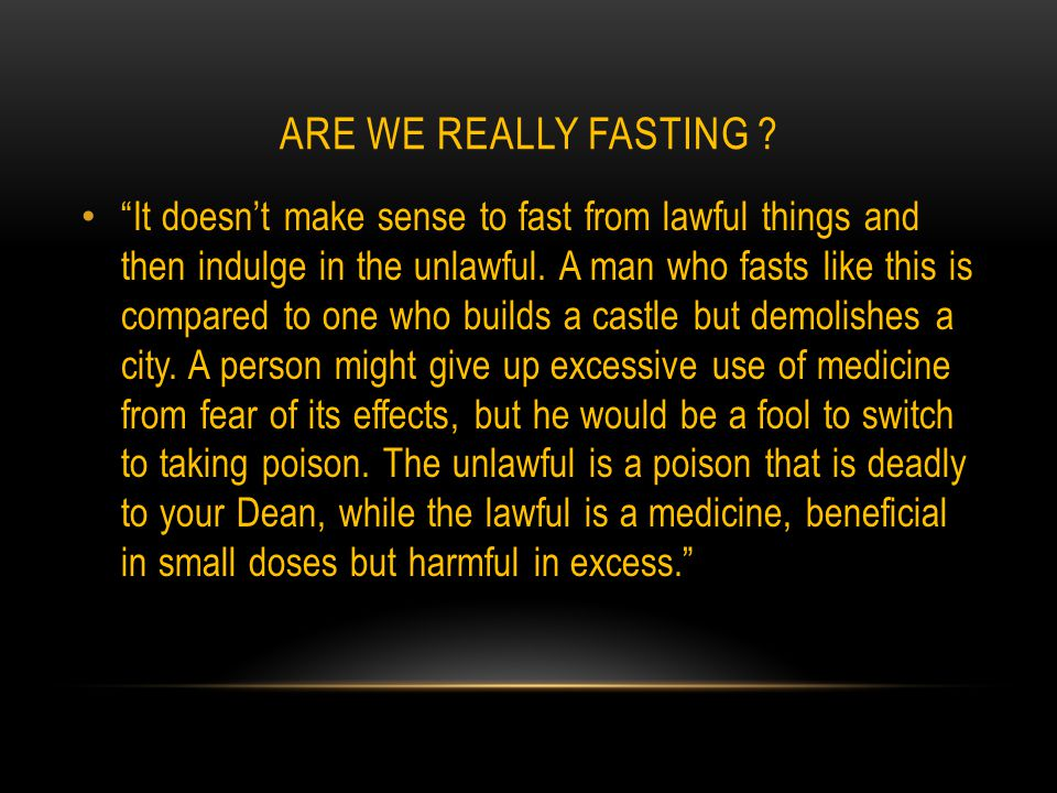 ARE WE REALLY FASTING .