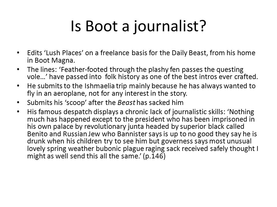 Is Boot a journalist.