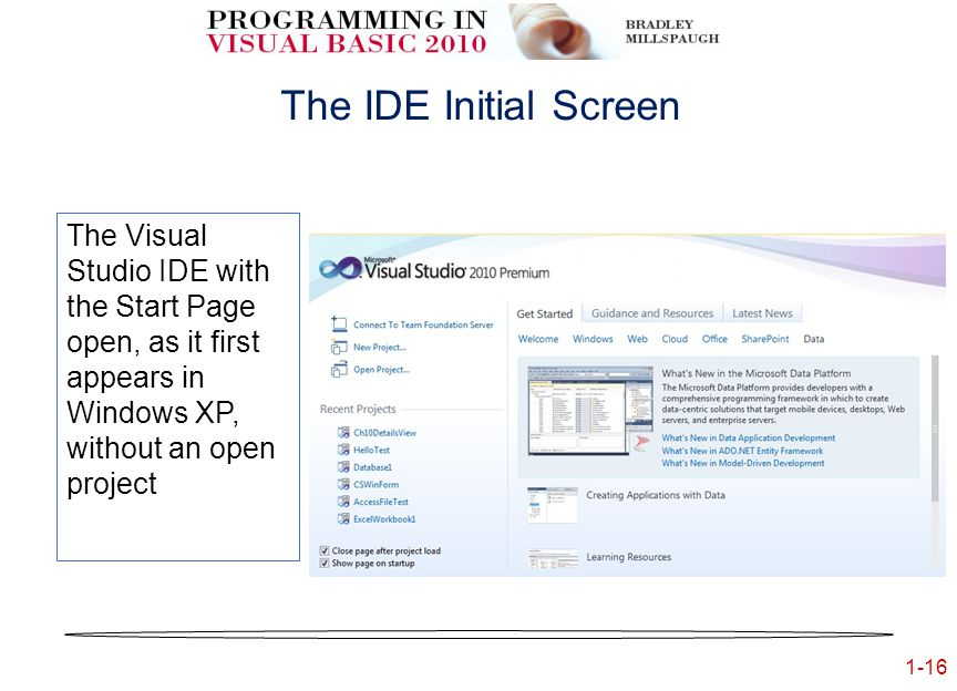 1-16 The IDE Initial Screen The Visual Studio IDE with the Start Page open, as it first appears in Windows XP, without an open project