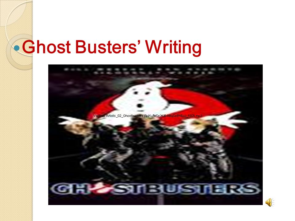 Ghost Busters' Writing