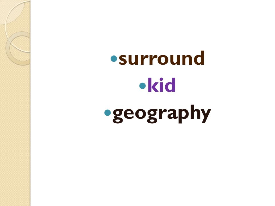 surround kid geography