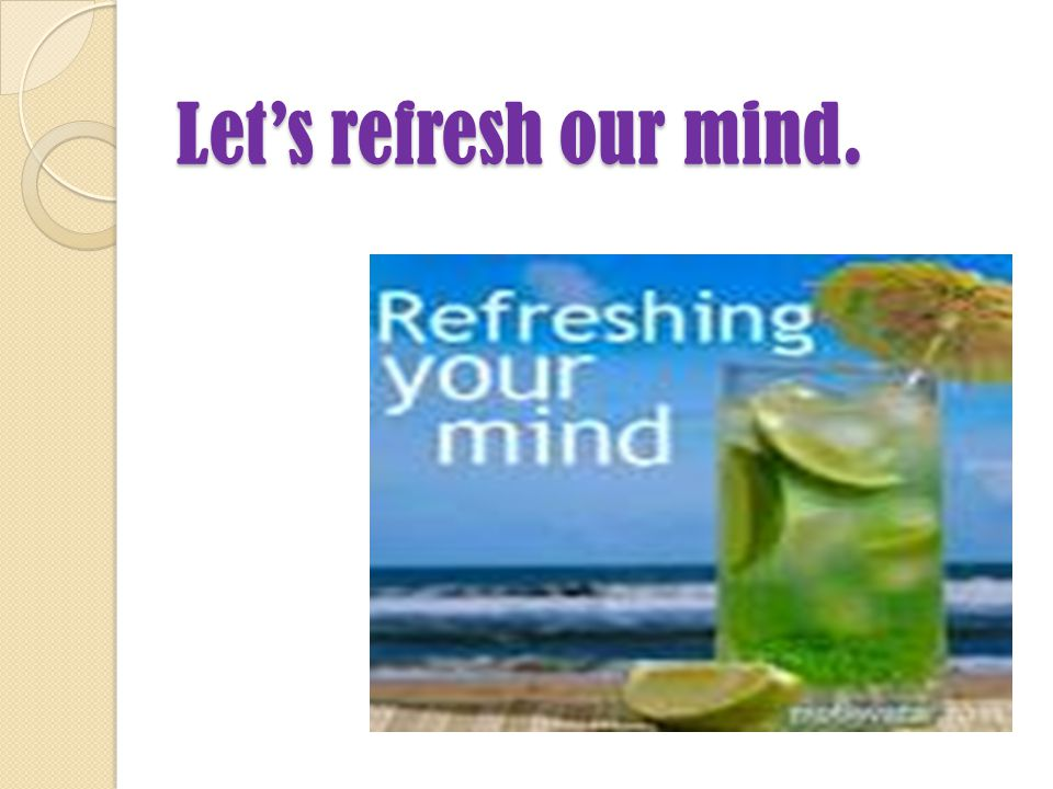 Let's refresh our mind.