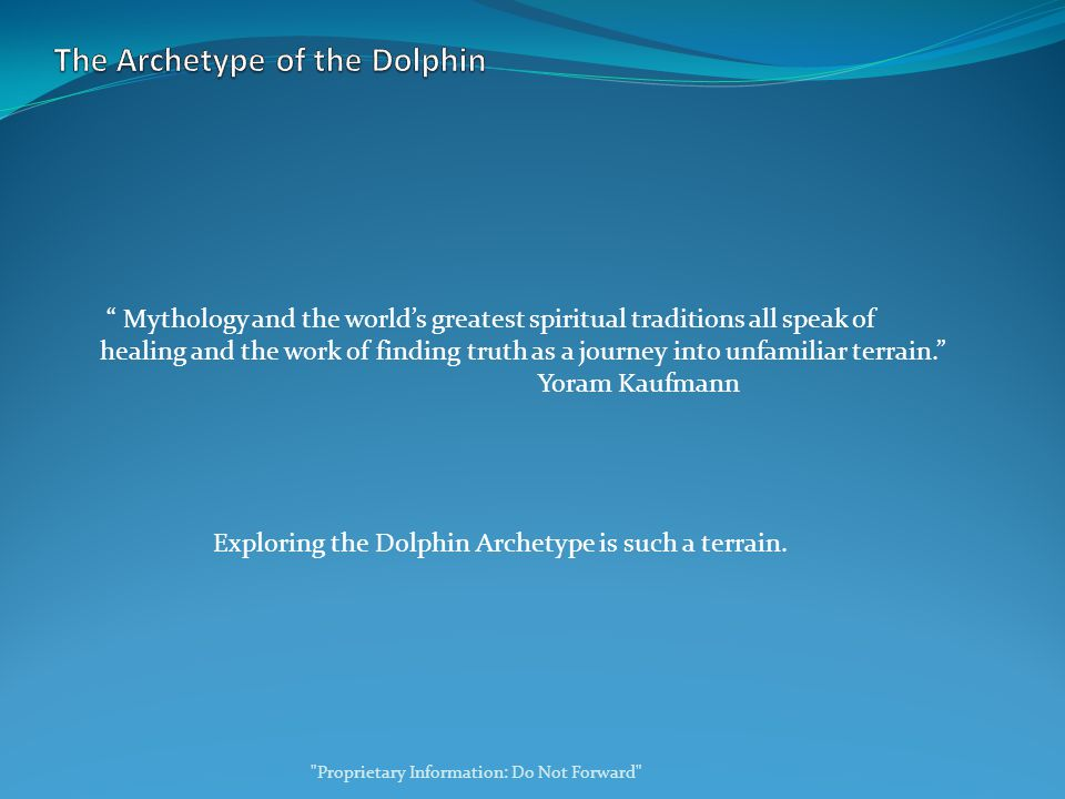 Mythology and the world's greatest spiritual traditions all speak of healing and the work of finding truth as a journey into unfamiliar terrain. Yoram Kaufmann Exploring the Dolphin Archetype is such a terrain.