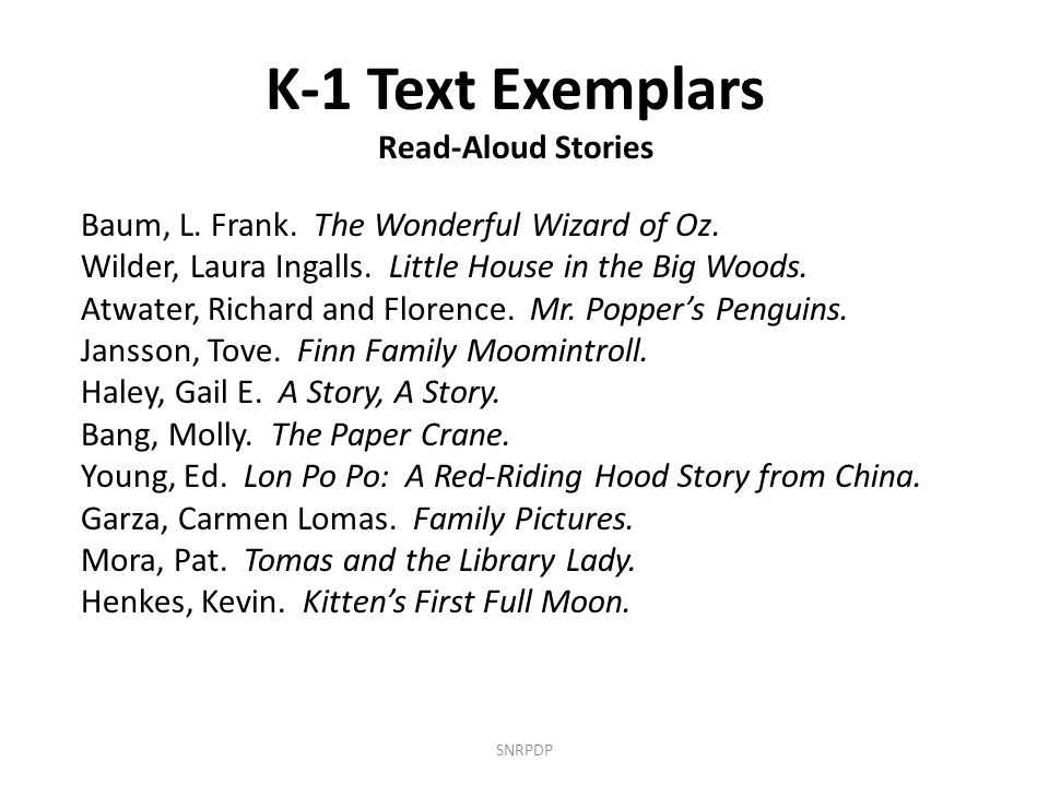 SNRPDP K-1 Text Exemplars Read-Aloud Stories Baum, L.
