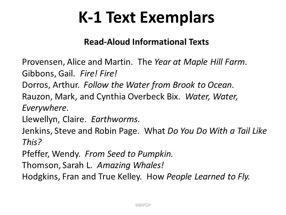 SNRPDP K-1 Text Exemplars Read-Aloud Informational Texts Provensen, Alice and Martin.