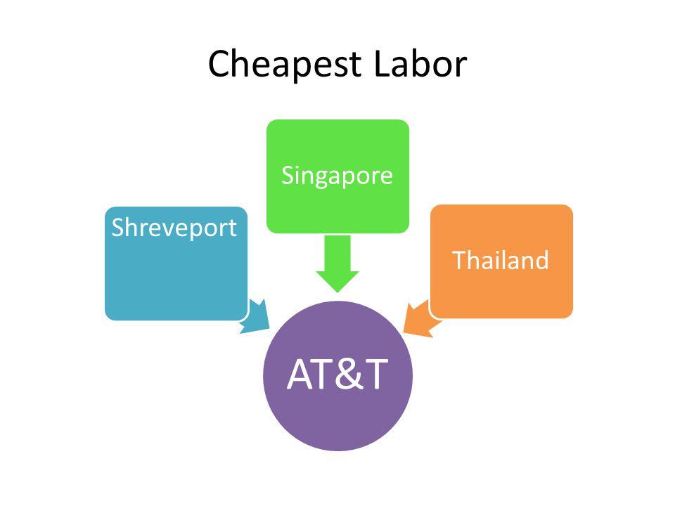 Cheapest Labor AT&T Shreveport SingaporeThailand