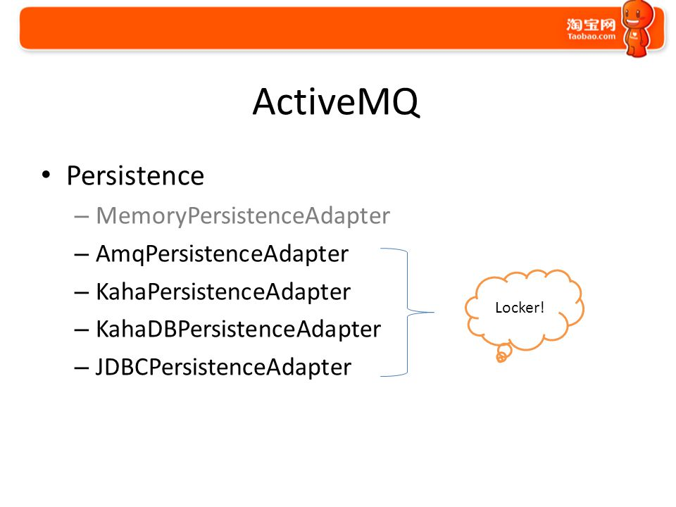 ActiveMQ Message Cursor – Store-based – File – VM Enough memory ? cursor Yes Store-based Enough memory ? cursor Yes File No