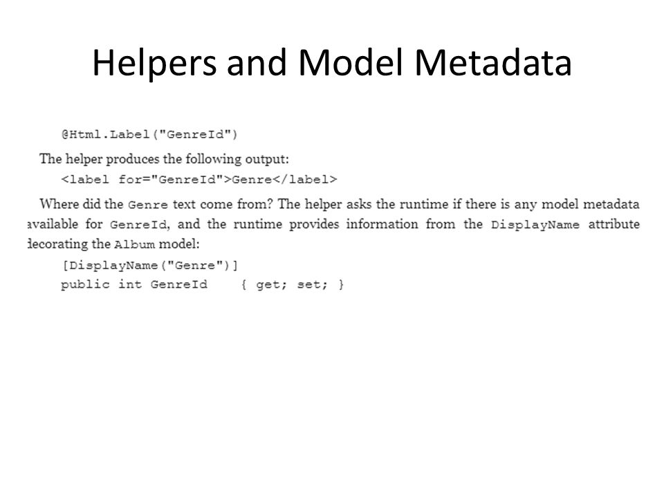 Helpers and Model Metadata