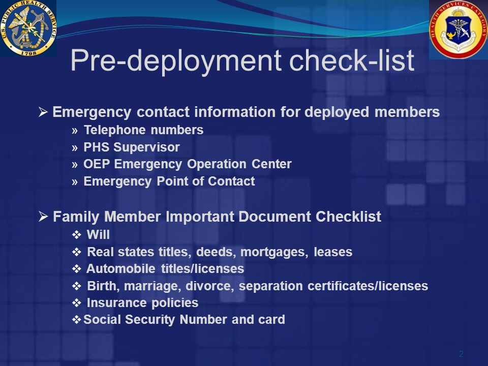  Emergency contact information for deployed members » Telephone numbers » PHS Supervisor » OEP Emergency Operation Center » Emergency Point of Contac