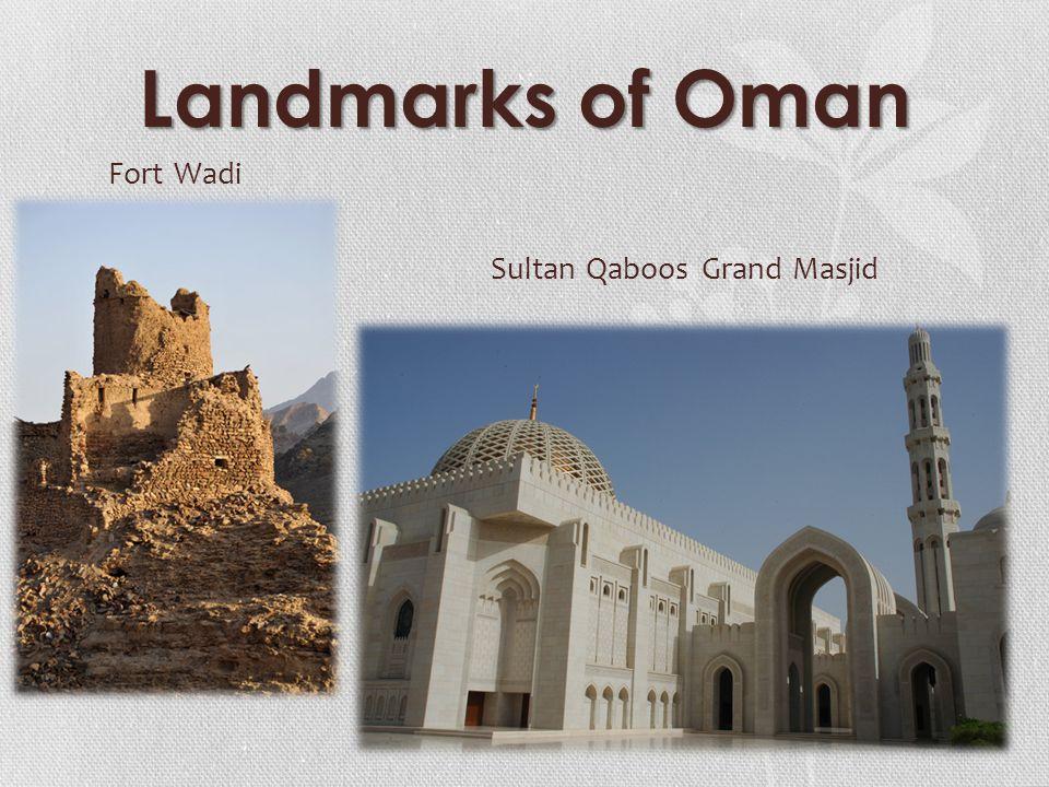 Landmarks of Oman Fort Wadi Sultan Qaboos Grand Masjid