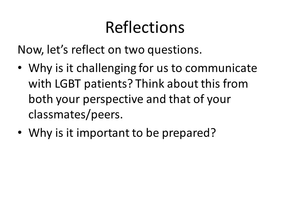 Reflections Now, let's reflect on two questions.