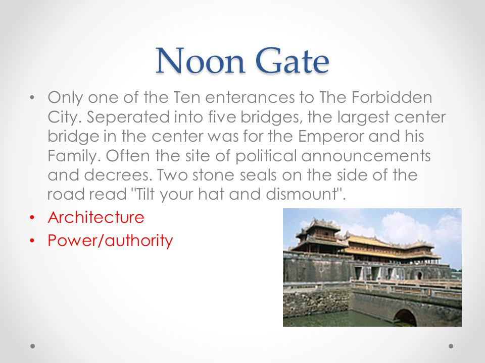 Noon Gate Only one of the Ten enterances to The Forbidden City.