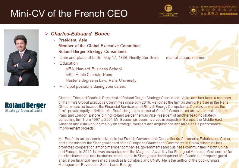 21 Mini-CV des Membres de la Délégation Officielle (6)  Charles-Edouard Bouée President, Asia Member of the Global Executive Committee Roland Berger