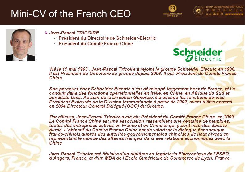 23 Mini-CV des Membres de la Délégation Officielle (3)  Jean-Pascal TRICOIRE Président du Directoire de Schneider-Electric Président du Comité France Chine Né le 11 mai 1963, Jean-Pascal Tricoire a rejoint le groupe Schneider Electric en 1986.