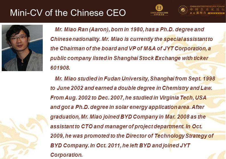 29 Mini-CV des Membres de la Délégation Officielle (6) Mr. Miao Ran (Aaron), born in 1980, has a Ph.D. degree and Chinese nationality. Mr. Miao is cur