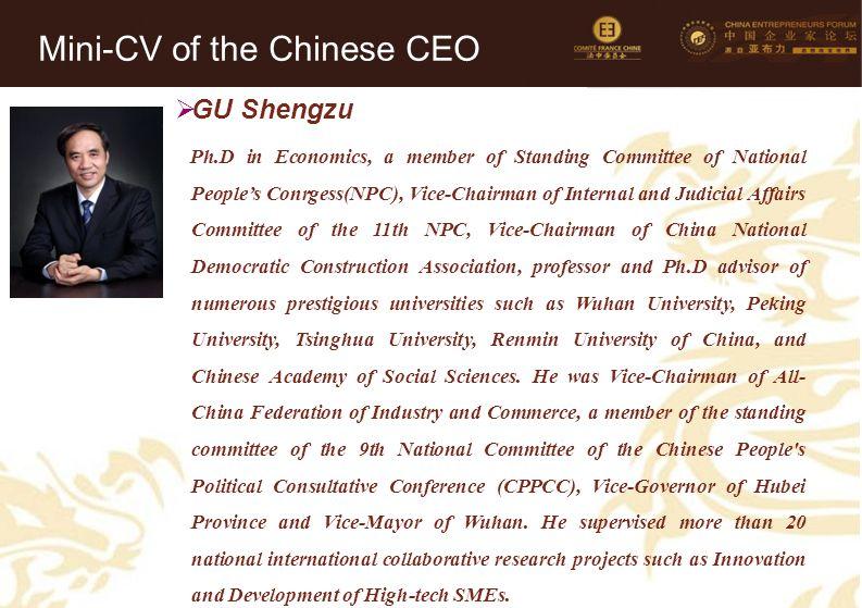 30 Mini-CV des Membres de la Délégation Officielle (6)  GU Shengzu Ph.D in Economics, a member of Standing Committee of National People's Conrgess(NP