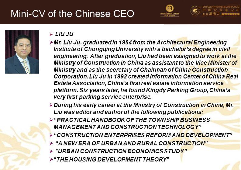 33 Mini-CV des Membres de la Délégation Officielle (6)  LIU JU  Mr. Liu Ju, graduated in 1984 from the Architectural Engineering Institute of Chongq