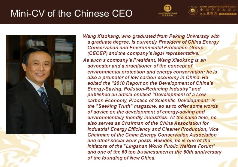 40 Wang Xiaokang, who graduated from Peking University with a graduate degree, is currently President of China Energy Conservation and Environmental P