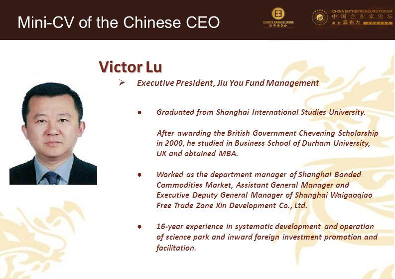 45 Victor Lu  Executive President, Jiu You Fund Management ● Graduated from Shanghai International Studies University. After awarding the British Gov