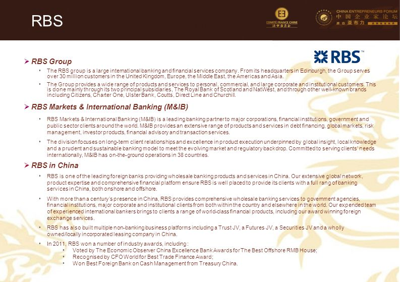 58 RBS  RBS Group The RBS group is a large international banking and financial services company.