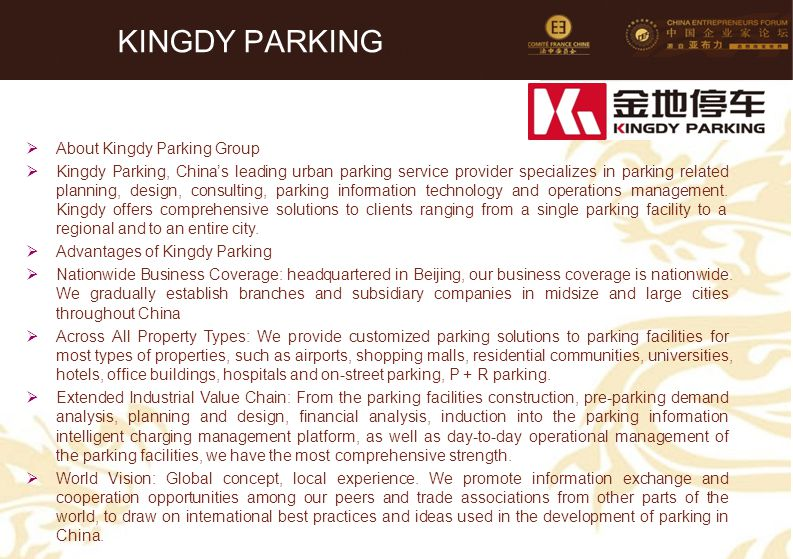 68 KINGDY PARKING  About Kingdy Parking Group  Kingdy Parking, China's leading urban parking service provider specializes in parking related plannin
