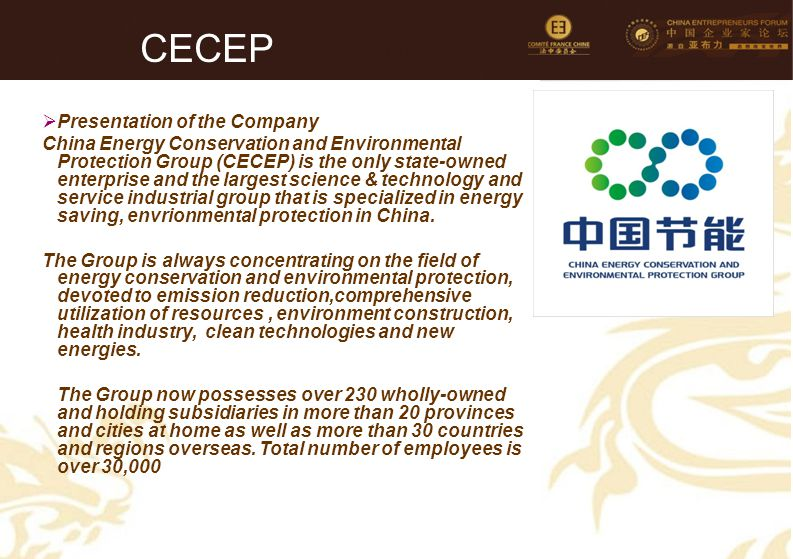 74 CECEP  Presentation of the Company China Energy Conservation and Environmental Protection Group (CECEP) is the only state-owned enterprise and the