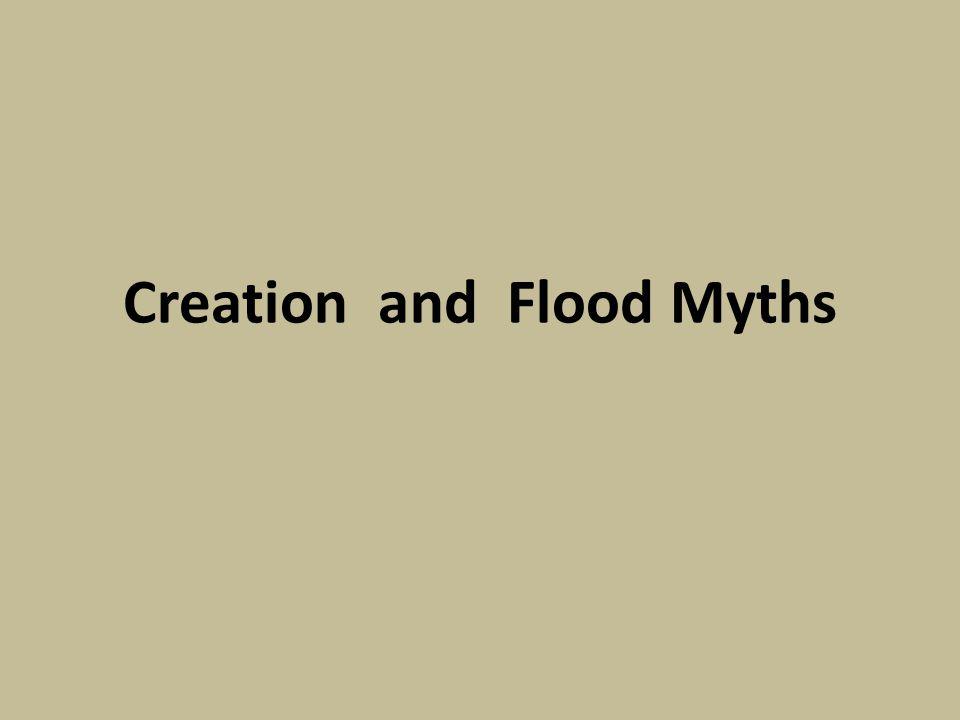 Creation and Flood Myths