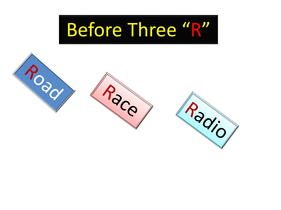 Before Three R Road Radio Race