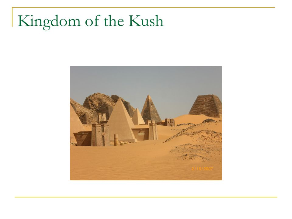 Kingdom of the Kush