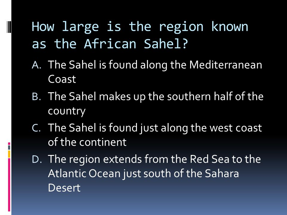 How large is the region known as the African Sahel.