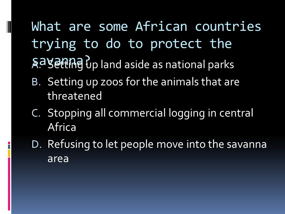 What are some African countries trying to do to protect the savanna.