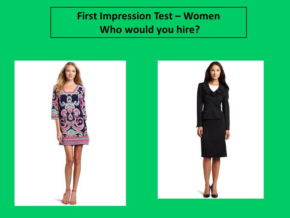 First Impression Test – Women Who would you hire