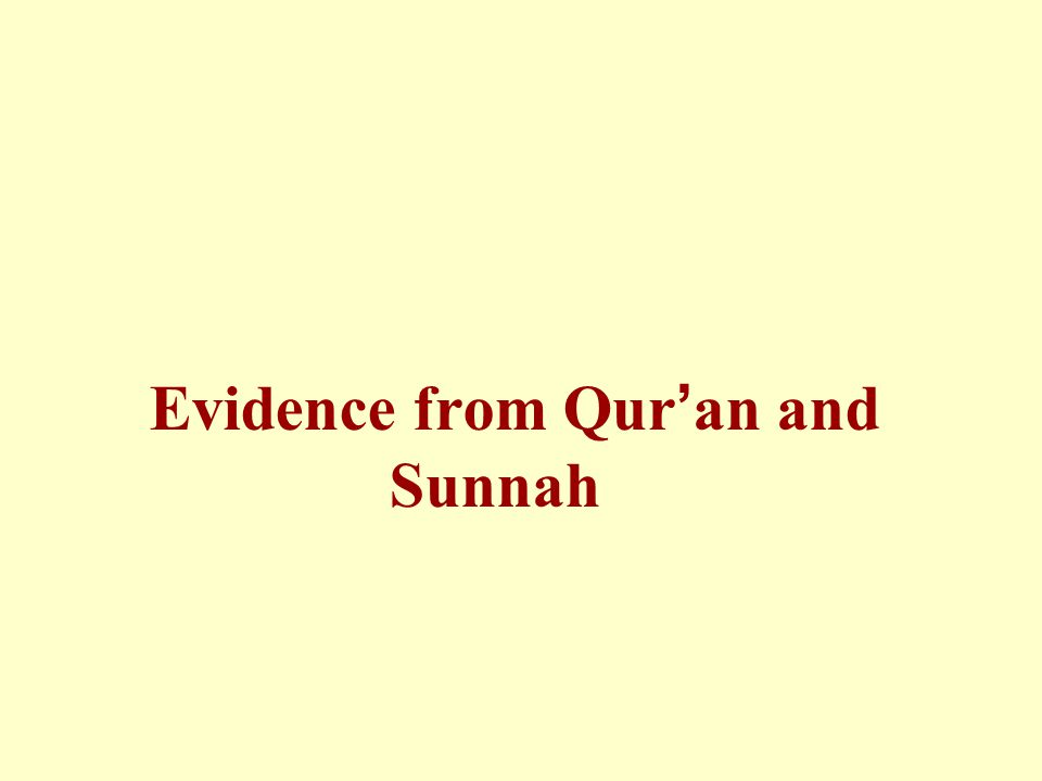 Evidence from Qur ' an and Sunnah