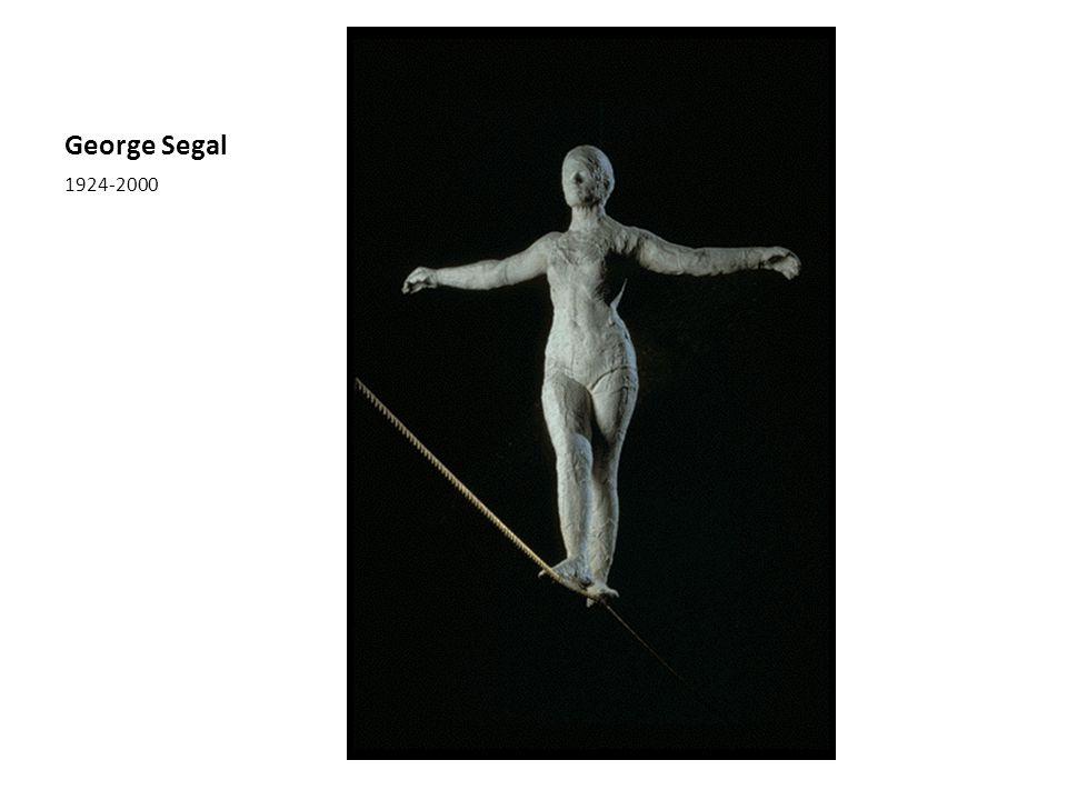 George Segal 1924-2000