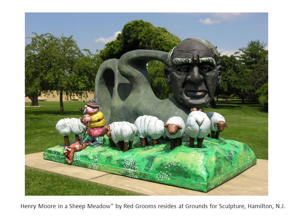 Henry Moore in a Sheep Meadow by Red Grooms resides at Grounds for Sculpture, Hamilton, N.J.