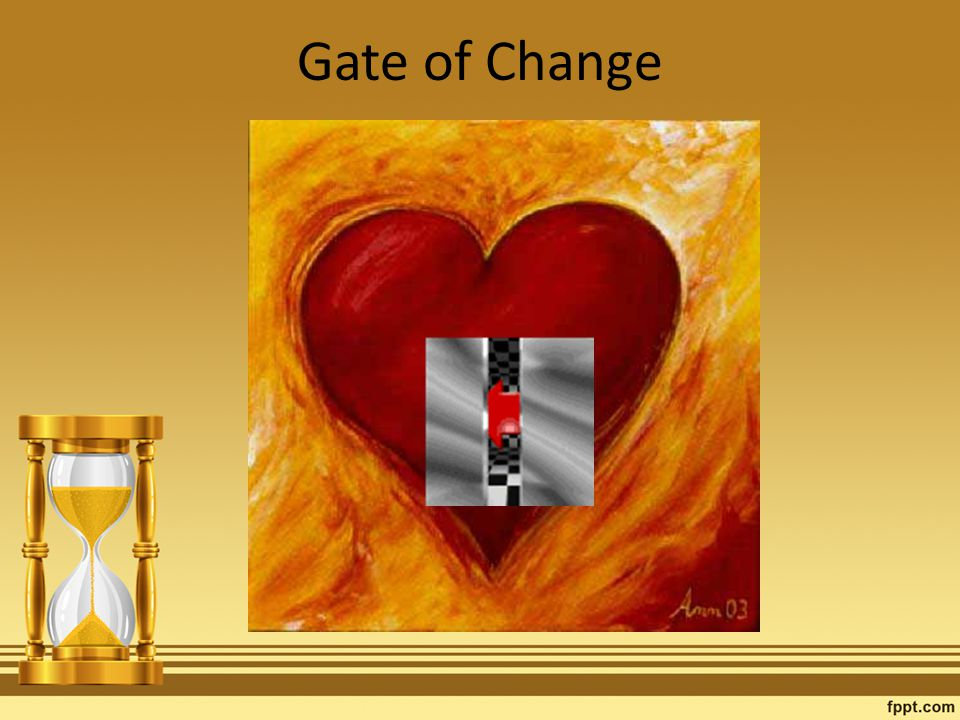 Gate of Change