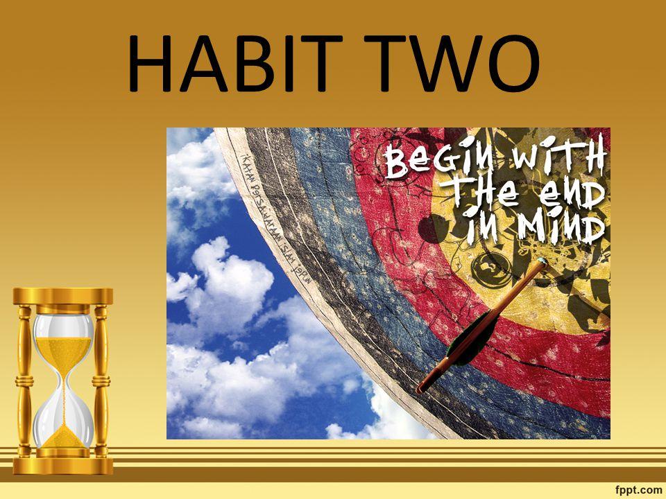 HABIT TWO