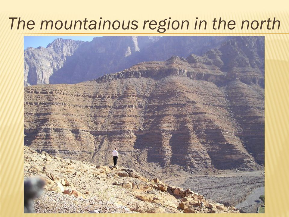 The mountainous region in the north