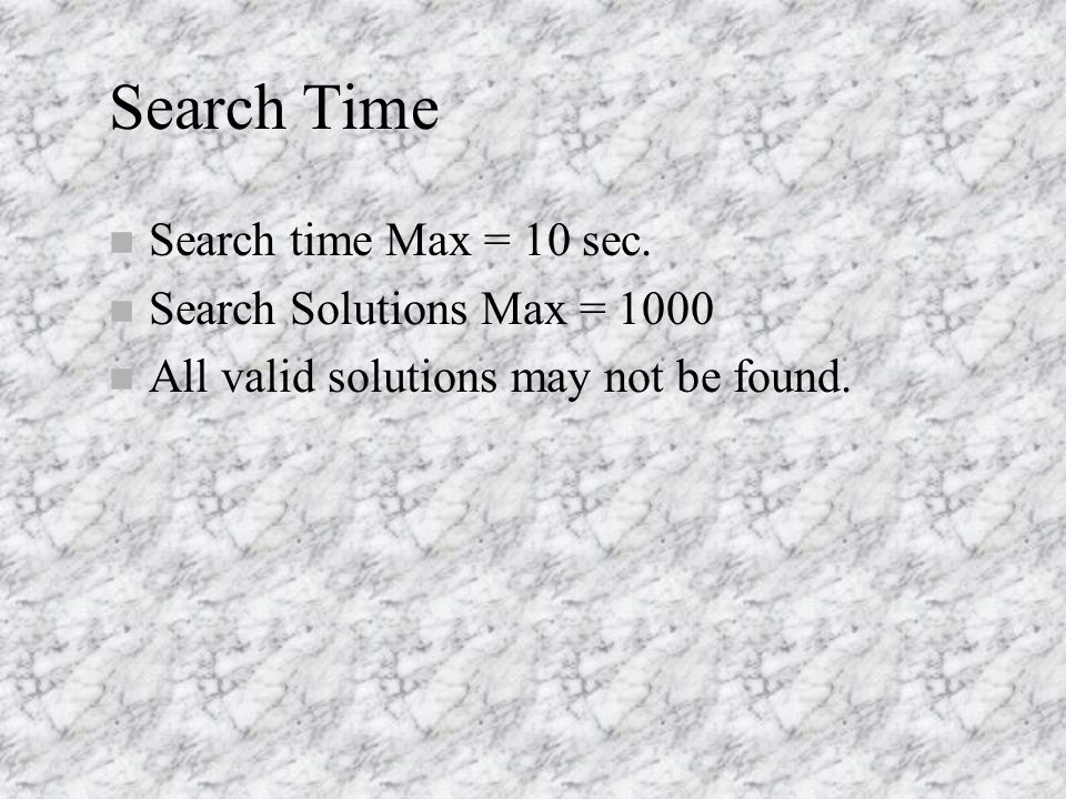 Search Time n Search time Max = 10 sec.