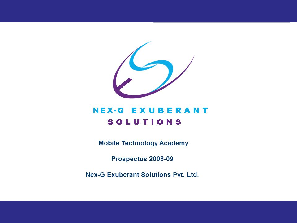 © 2008-09 Nex-G Exuberant Solutions Pvt. Ltd.