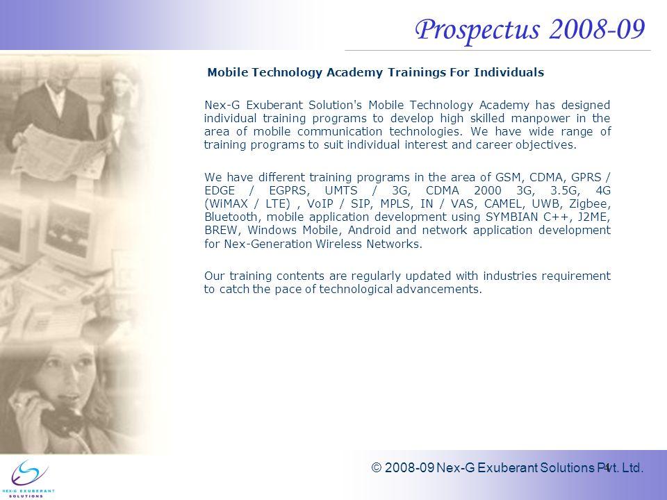 © 2008-09 Nex-G Exuberant Solutions Pvt. Ltd.