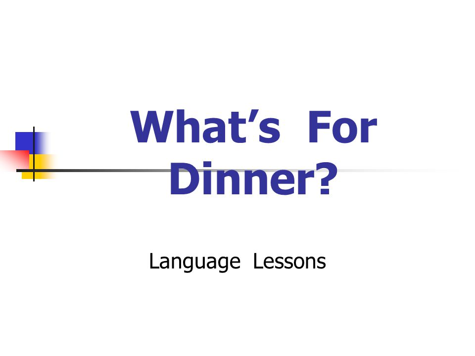 What's For Dinner Language Lessons