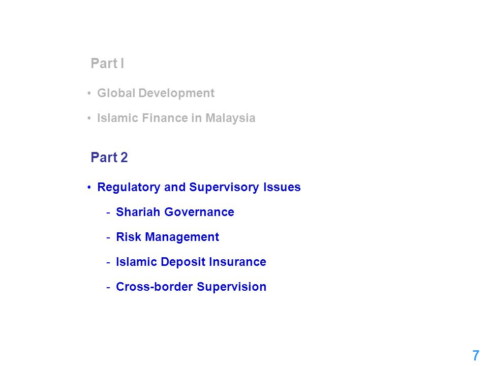 8 Shariah Governance  Shariah compliance: apex of Islamic financial system  How to ensure comprehensiveness of Shariah compliance (that cover both ex-ante & ex-post aspects of all financial transactions).