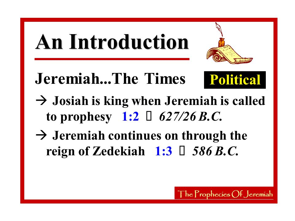 The Prophecies Of Jeremiah à Jeremiah reminds the Jews an escape to Egypt is doomed Jer 44 à Nebuchadnezzar will rule 43:9-10 à They have repeatedly rejected the prophets sent by God 44:2-5 à Therefore, God punished Judah 44:6 The Prophecies Of Jeremiah Prophecies During Gedaliah's Governorship Jer 40-44