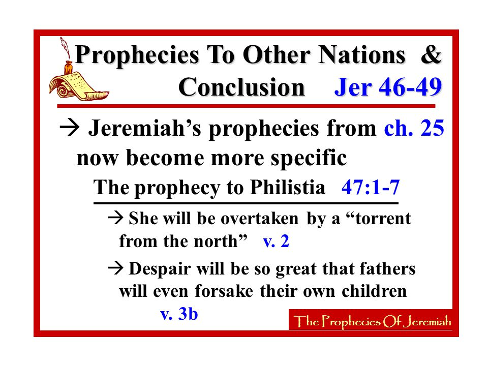 The Prophecies Of Jeremiah à Jeremiah's prophecies from ch.